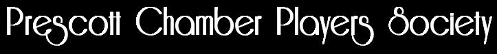 Prescott Chamber Players Society